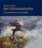 Theodor Storm: Der Schimmelreiter.Eine kommentierte Leseausgabe