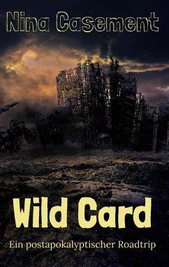 Wild Card - Casement, Nina
