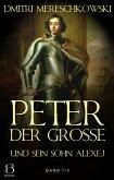Peter der Große (und sein Sohn Alexej). Band 1 (eBook, ePUB)