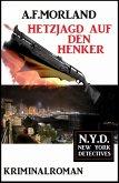 Hetzjagd auf den Henker: N.Y.D. - New York Detectives (eBook, ePUB)