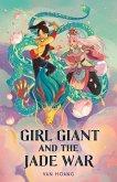 Girl Giant and the Jade War (eBook, ePUB)