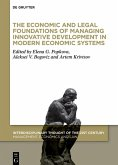 The Economic and Legal Foundations of Managing Innovative Development in Modern Economic Systems (eBook, ePUB)