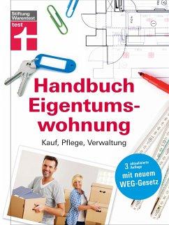 Handbuch Eigentumswohnung - Siepe, Werner;Wieke, Thomas;Schaller, Annette