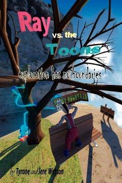 Ray vs. the Toons