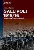 Gallipoli 1915/16 (eBook, ePUB)