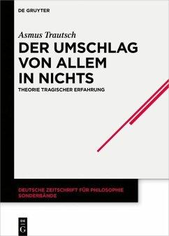 Der Umschlag von allem in nichts (eBook, PDF) - Trautsch, Asmus