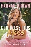 God Bless This Mess (eBook, ePUB)
