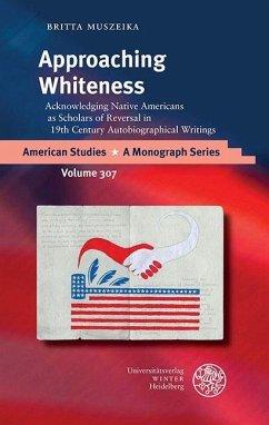 Approaching Whiteness (eBook, PDF) - Muszeika, Britta
