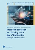 Vocational Education and Training in the Age of Digitization (eBook, PDF)