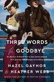 Three Words for Goodbye (eBook, ePUB)