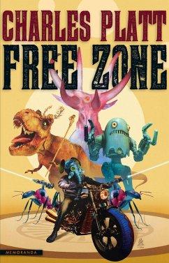 Free Zone (eBook, ePUB) - Platt, Charles