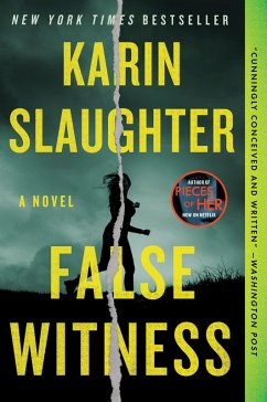 False Witness (eBook, ePUB) - Slaughter, Karin