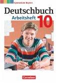 Deutschbuch Gymnasium 10. Jahrgangsstufe - Bayern - Arbeitsheft mit Lösungen