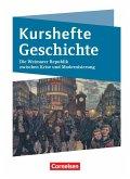 Kurshefte Geschichte. Die Weimarer Republik zwischen Krise und Modernisierung. Schülerbuch - Niedersachsen
