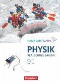 Natur und Technik - Physik Band 9: Wahlpflichtfächergruppe I - Realschule Bayern - Schülerbuch