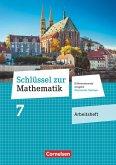 Schlüssel zur Mathematik 7. Schuljahr. Oberschule Sachsen - Arbeitsheft mit Lösungsbeileger