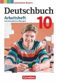 Deutschbuch Gymnasium - Bayern - Neubearbeitung - 10. Jahrgangsstufe. Arbeitsheft mit interaktiven Übungen auf scook.de - Mit Lösungen
