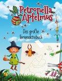 Petronella Apfelmus. Das große Ferienaktivbuch