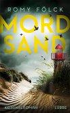 Mordsand / Frida Paulsen und Bjarne Haverkorn Bd.4
