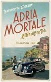 Adria mortale - Bittersüßer Tod