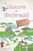 Glücksorte im Westerwald