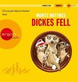 Dickes Fell / Erdmännchen Ray & Rufus Bd.4 (1 MP3-CD)