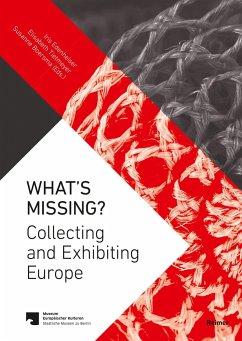 What's Missing? - Aksoy, Suay;Ataman, Ferda;Avramidou, Sophia;Boersma, Susanne;Edenheiser, Iris;Tietmeyer, Elisabeth