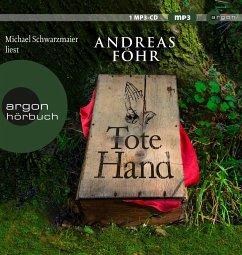 Tote Hand / Kreuthner und Wallner Bd.8 (1 MP3-CD) - Föhr, Andreas