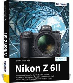 Nikon Z6 II - Für bessere Fotos von Anfang an - Sänger, Kyra;Sänger, Christian