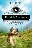 Hamish Macbeth lässt sich nicht um den Finger wickeln / Hamish Macbeth Bd.10