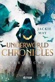 Verflucht / Underworld Chronicles Bd.1