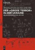 Der ,Große Terror' in der Ukraine
