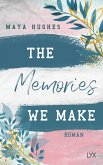 The Memories We Make / Fulton University Bd.1