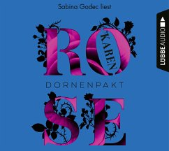 Dornenpakt / Dornen-Reihe Bd.5 (6 Audio-CDs) - Rose, Karen