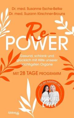 Re-Power - Esche-Belke, Susanne;Kirschner-Brouns, Suzann