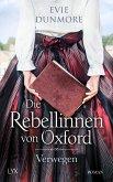 Verwegen / Die Rebellinnen von Oxford Bd.1