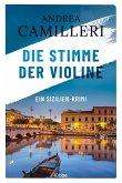 Die Stimme der Violine / Commissario Montalbano Bd.4