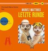 Letzte Runde / Erdmännchen Ray & Rufus Bd.5 (1 MP3-CD)