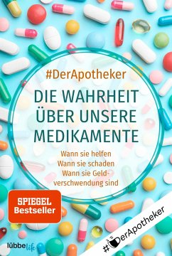 #DerApotheker. Die Wahrheit über unsere Medikamente - #DerApotheker