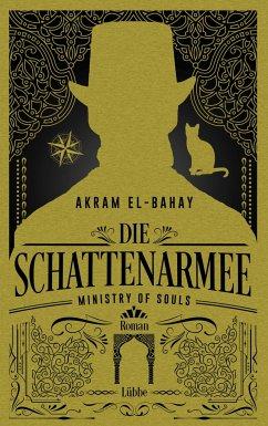 Die Schattenarmee / Ministry of Souls Bd.2