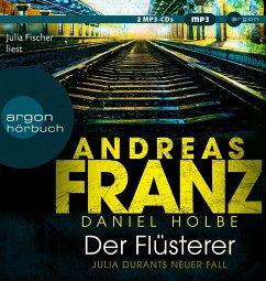 Der Flüsterer / Julia Durant Bd.20 (2 MP3-CDs) - Franz, Andreas;Holbe, Daniel
