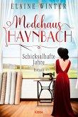 Schicksalhafte Jahre / Modehaus Haynbach Bd.2