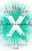 Das Avery Shaw Experiment / Science Squad Bd.1