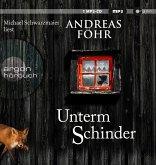 Unterm Schinder / Kreuthner und Wallner Bd.9 (1 MP3-CD)