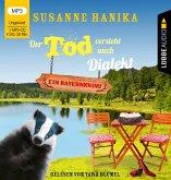 Der Tod versteht auch Dialekt / Sofia und die Hirschgrund-Morde Bd.6 (1 MP3-CD)