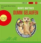Dumm gelaufen / Erdmännchen Ray & Rufus Bd.3 (1 MP3-CD)