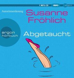 Abgetaucht, 1 MP3-CD - Fröhlich, Susanne