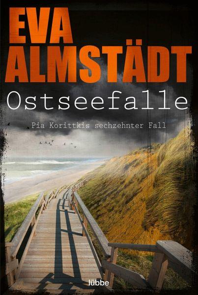 Ostseefalle / Pia Korittki Bd.16