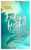 Feeling fresh