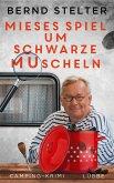Mieses Spiel um schwarze Muscheln / Piet van Houvenkamp Bd.3